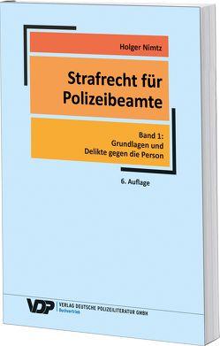 Strafrecht für Polizeibeamte von Nimtz,  Holger