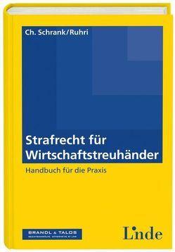 Strafrecht für Wirtschaftstreuhänder von Ruhri,  Gerald, Schrank,  Christopher