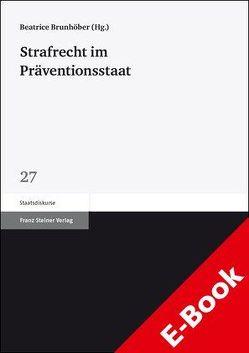 Strafrecht im Präventionsstaat von Brunhöber,  Beatrice
