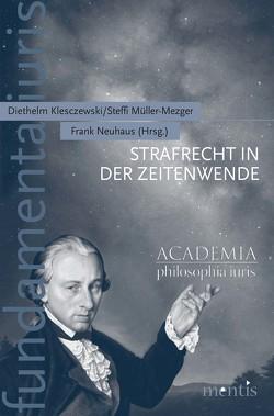 Strafrecht in der Zeitenwende von Klesczewski,  Diethelm, Müller-Mezger,  Steffi, Neuhaus,  Frank