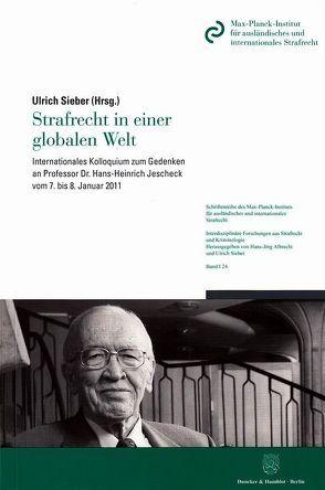 Strafrecht in einer globalen Welt. von Sieber,  Ulrich