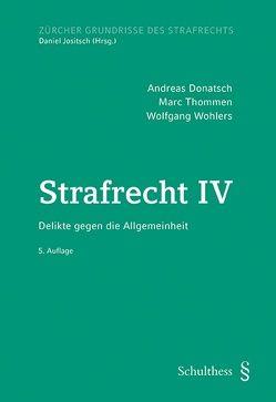 Strafrecht IV (PrintPlu§) von Donatsch,  Andreas, Thommen,  Marc, Wohlers,  Wolfgang