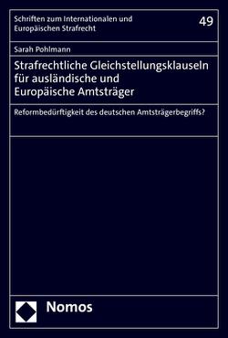 Strafrechtliche Gleichstellungsklauseln für ausländische und Europäische Amtsträger von Pohlmann,  Sarah