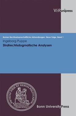 Strafrechtsdogmatische Analysen von Di Fabio,  Udo, Kindhäuser,  Urs, Puppe,  Ingeborg, Roth,  Wulf-Henning