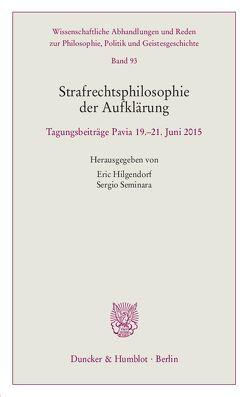 Strafrechtsphilosophie der Aufklärung. von Hilgendorf,  Eric, Seminara,  Sergio