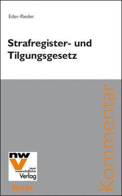 Strafregister- und Tilgungsgesetz von Eder-Rieder,  Maria
