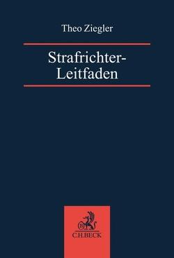 Strafrichter-Leitfaden von Ziegler,  Theo