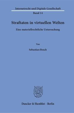 Straftaten in virtuellen Welten. von Bosch,  Sebastian