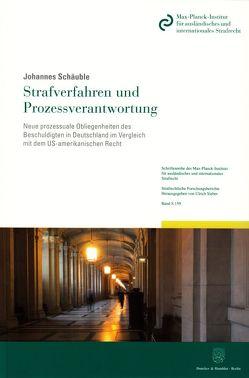 Strafverfahren und Prozessverantwortung. von Schäuble,  Johannes