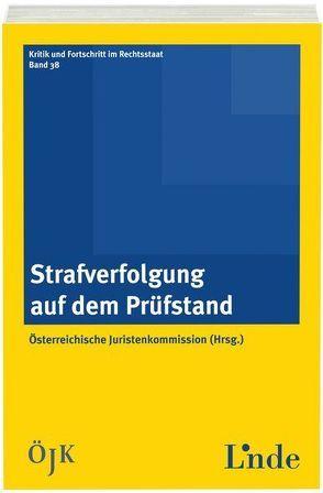 Strafverfolgung auf dem Prüfstand von Juristenkommission,  Österreichische