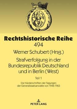 Strafverfolgung in der Bundesrepublik Deutschland und in Berlin (West) von Schubert,  Werner