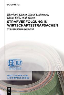 Strafverfolgung in Wirtschaftsstrafsachen von et al., Kempf,  Eberhard, Lüderssen,  Klaus, Volk,  Klaus