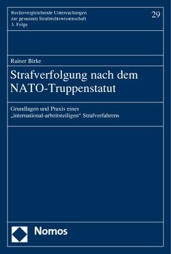 Strafverfolgung nach dem NATO-Truppenstatut von Birke,  Rainer