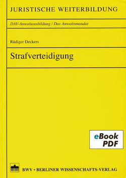 Strafverteidigung von Deckers,  Rüdiger