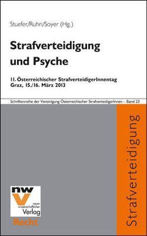 Strafverteidigung und Psyche von Ruhri,  Gerald, Soyer,  Richard, Stuefer,  Alexia