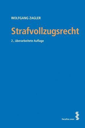 Strafvollzugsrecht von Zagler,  Wolfgang