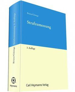 Strafzumessung von Bruns,  Hans-Jürgen, Güntge,  Georg-Friedrich