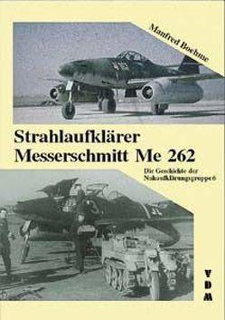 Strahlaufklärer Messerschmitt Me 262 von Boehme,  Manfred