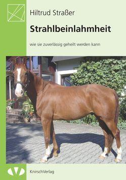 Strahlbeinlahmheit von Strasser,  Hiltrud