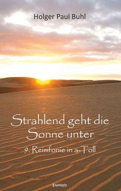 Strahlend geht die Sonne unter von Buhl,  Holger Paul