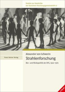 Strahlenforschung von Schwerin,  Alexander von