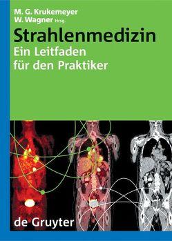 Strahlenmedizin von Krukemeyer,  Manfred Georg, Wagner,  Wolfgang
