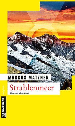 Strahlenmeer von Matzner,  Markus