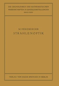 Strahlenoptik von Courant,  R., Herzberger,  M.