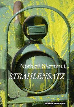 Strahlensatz von Norbert Sternmut,  Norbert