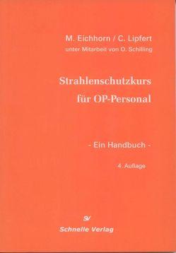Strahlenschutzkurs für OP-Personal von Eichhorn,  M., Lipfert,  C.