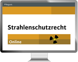 Strahlenschutzrecht Online von Veith,  Hans-Michael