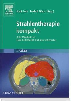 Strahlentherapie kompakt von Löhr,  Frank, Wenz,  Frederik