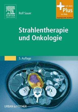 Strahlentherapie und Onkologie von Sauer,  Rolf
