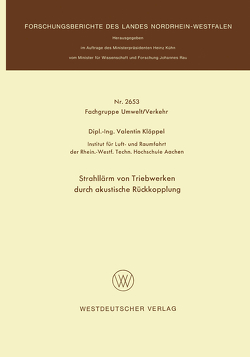 Strahllärm von Triebwerken durch akustische Rückkopplung von Klöppel,  Valentin