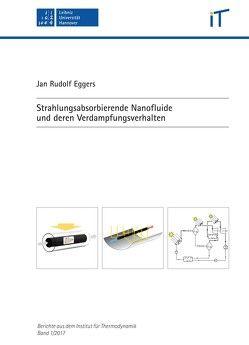 Strahlungsabsorbierende Nanofluide und deren Verdampfungsverhalten von Eggers,  Jan Rudolf, Kabelac,  Stephan