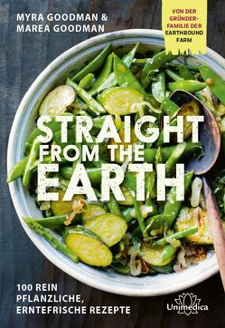 Straight from the Earth von Goodman,  Marea, Goodman,  Myra