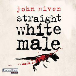 Straight White Male von Glietsch,  Stephan, Köster,  Gerd, Niven,  John