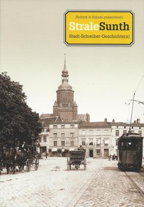 """""""StraleSunth. Stadt-Schreiber-Geschichte(n)"""""""