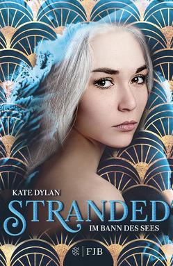Stranded von Dylan,  Kate, Hamer,  Tanja