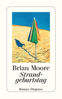 Strandgeburtstag von Moore,  Brian, Robben,  Bernhard