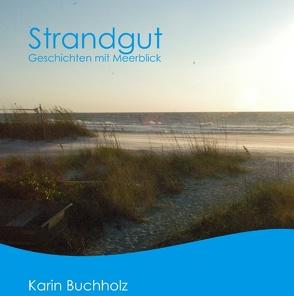 Strandgut von 9783839156254, Buchholz,  Karin
