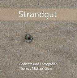 Strandgut von Glaw,  Thomas Michael