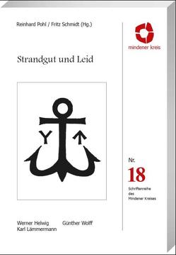 Strandgut und Leid von Pohl,  Reinhard, Schmitdt,  Franz