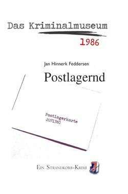 Strandkorb-Krimi / Postlagernd von Feddersen,  Jan Hinnerk