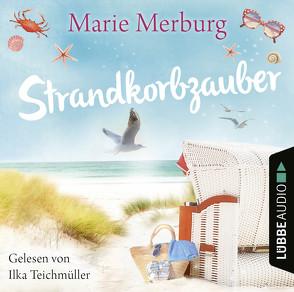 Strandkorbzauber von Merburg,  Marie, Teichmüller,  Ilka