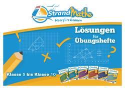 StrandMathe Lösungen zu Übungsheften für Klassen 5 bis 10 von Hotop,  Christian, Lesemann,  Paul, Reutter,  Philipp, Zimmermann,  Conrad