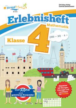 StrandMathe Mathematik Übungsheft Klasse 4 – Erlebnisheft – Rechnen bis 1 Million von Hotop,  Christian, Zimmermann,  Conrad