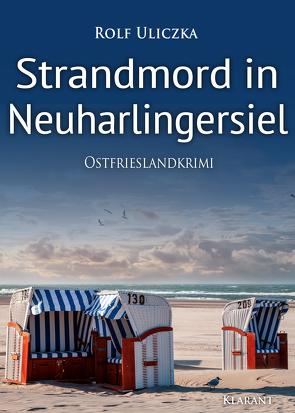 Strandmord in Neuharlingersiel. Ostfrieslandkrimi von Uliczka,  Rolf
