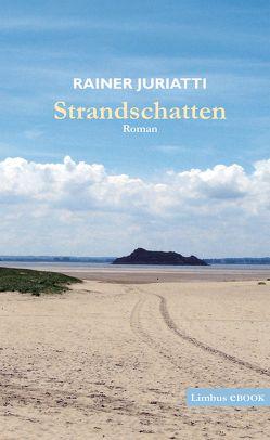 Strandschatten von Juriatti,  Rainer