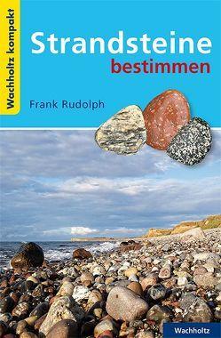 Strandsteine bestimmen KOMPAKT von Rudolph,  Frank